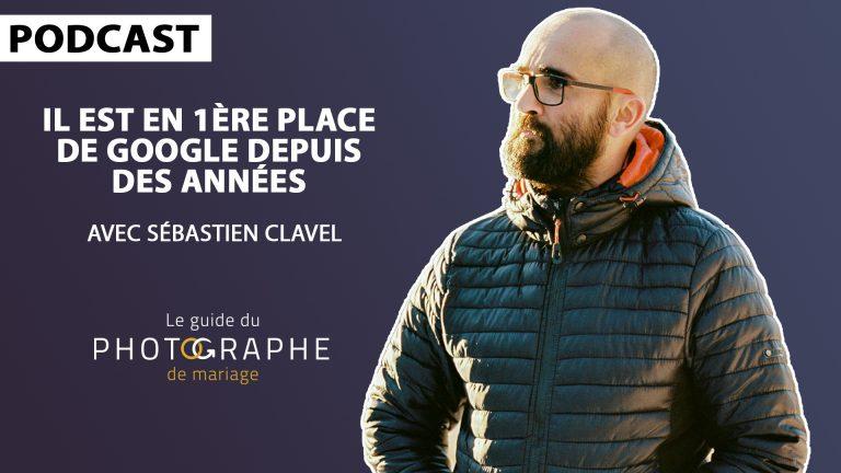 Sébastien Clavel - Le guidu photographe de mariage